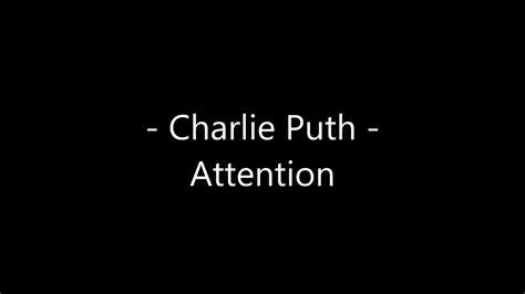 charlie puth new song lyrics charlie puth attention lyrics youtube