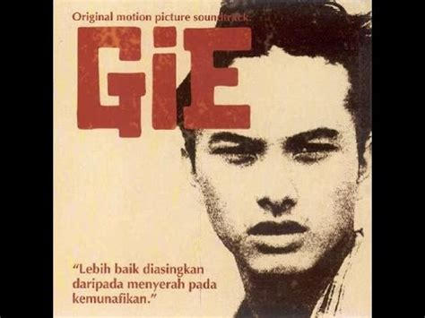 film soe hok gie mp3 soe hok gie quot gie quot full movie youtube