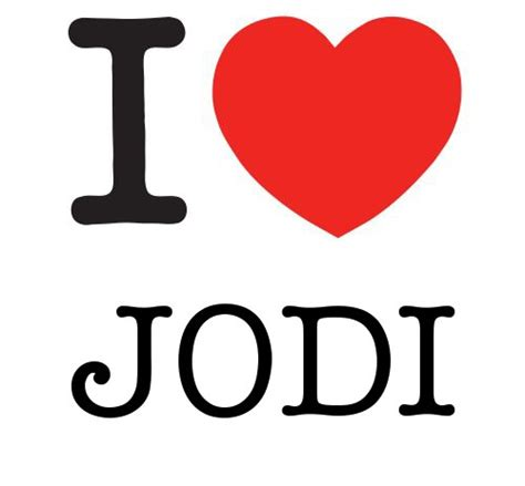 images of love jodi i heart jodi love heart jason s likes pinterest
