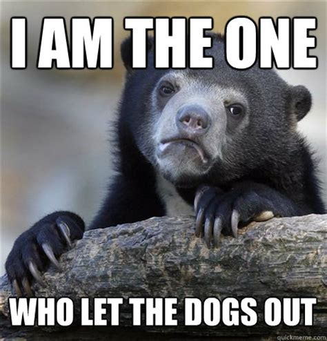 who let the dogs out meme who let the dogs out meme memes