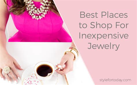 best place to buy for jewelry best places to shop for cheap jewelry style for today