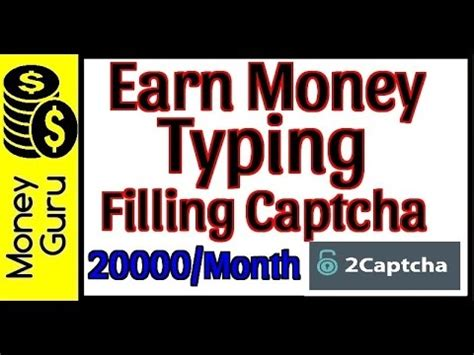 Make Money Online Typing Captcha - captcha videolike