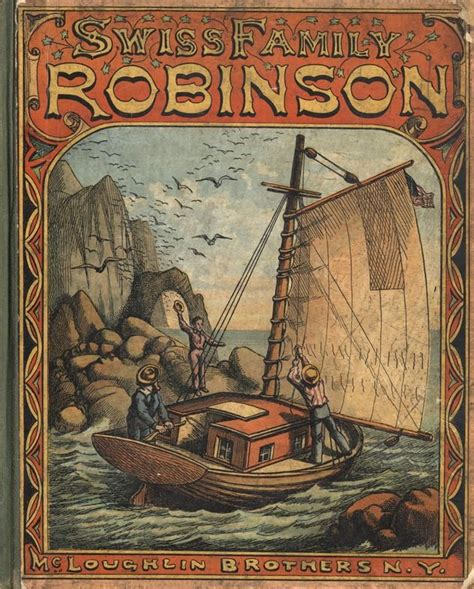 libro the swiss family robinson pin by mico z on dreamy iii swiss family robinson book covers and books