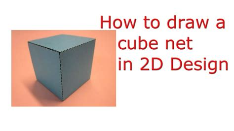 how to make a cube net in 2d design