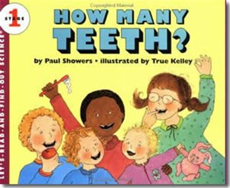 How Many Find True How Many Teeth By Paul Showers True Kelley Illustrator Dental Health Month Books