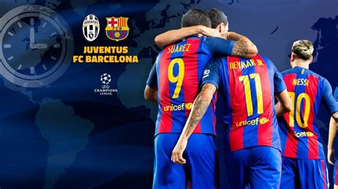 wallpaper fc barcelona vs juventus when and where to watch juventus v fc barcelona fc barcelona