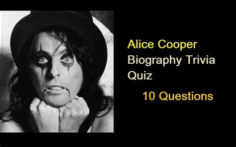 biography quiz alice cooper biography trivia quiz quiz for fans