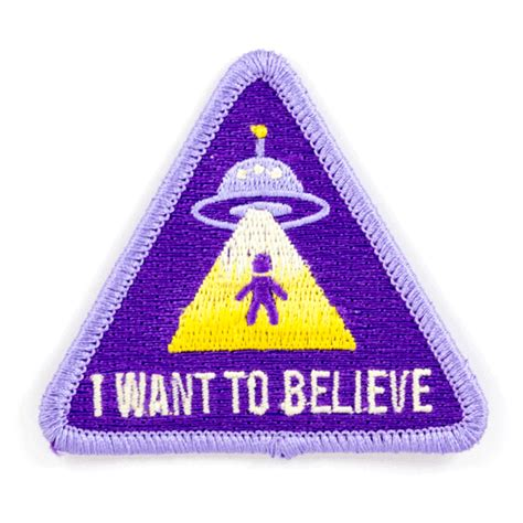I Want These by I Want To Believe Patch These Are Things
