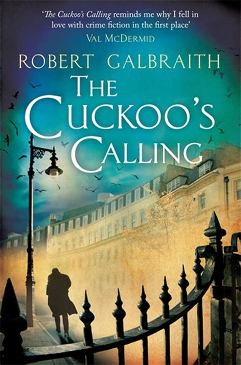 the calling books the cuckoo s calling cormoran strike book 1 by robert