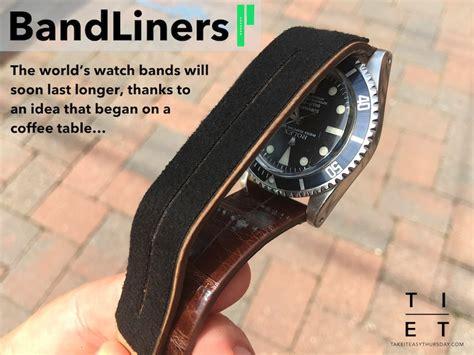 comfort watch bandliners increase watch strap comfort longevity