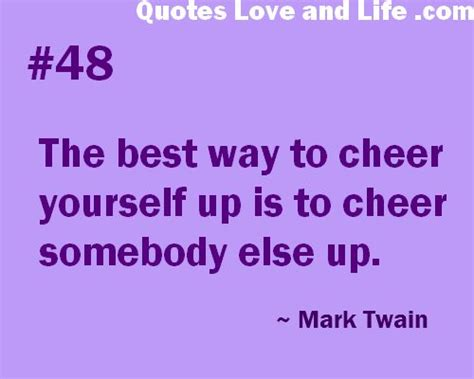 7 Ways To Cheer Up Your Family by 1000 Cheer Up Quotes On Up Quotes Cheer Up