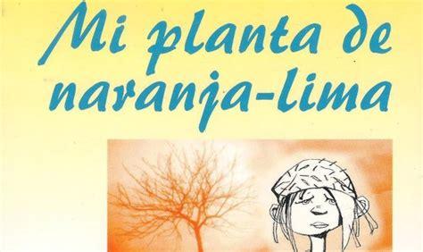 imagenes sensoriales de mi planta de naranja lima mi planta de naranja lima resumen del libro que ha