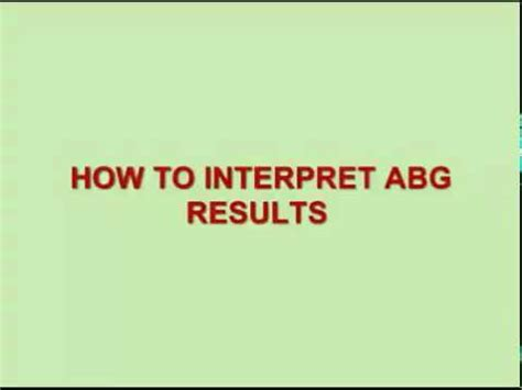 How To Be A by How To Interpret Abg Results Arterial Blood Gas