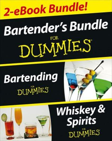 new and improved bartender s manual or how to mix drinks of the present style and containing a valuable list of and hints of the author with a complete list of bar german edition books bartender s bundle for dummies two ebook bundle
