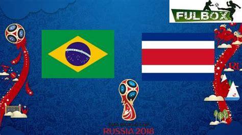 resultado brasil vs costa rica v 237 deo resumen goles