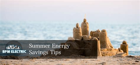 summer energy saving tips bpm electric