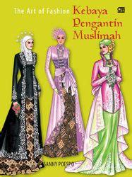 Busana Muslimah Tenun Soft Cover the of fashion kebaya pengantin muslimah free pdf