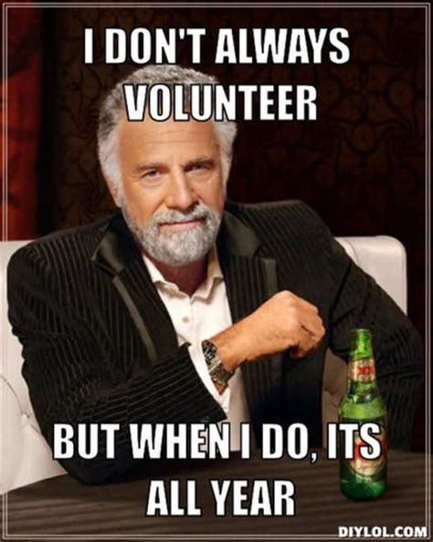 22 best images about volunteer management memes on pinterest
