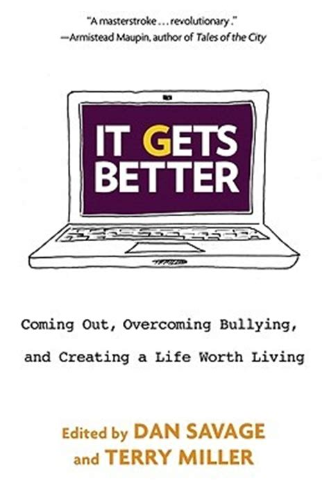 it gets better it gets better coming out overcoming bullying and