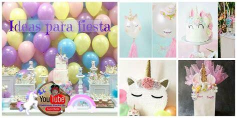 como decorar fiesta de unicornio ideas para una fiesta de unicornio manualidades