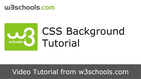 tutorial css background w3schools css background tutorial youtube