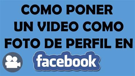como ver fotos de perfil privados en facebook 2015 apexwallpapers informaci 211 n v 237 deo como foto de perfil en facebook