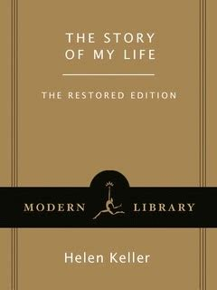 helen keller biography pdf download helen keller the story of my life the restored edition