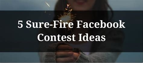 Facebook Page Giveaway Ideas - 5 sure fire facebook contest ideas