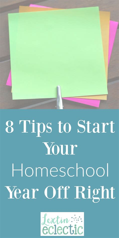 8 tips to start your homeschool year right lextin
