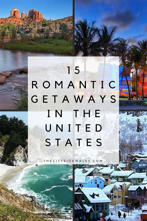 coolest places in the united states 25 best ideas about romantic getaways on pinterest