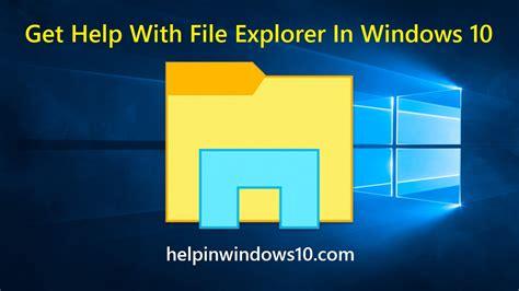 get help with dvd in windows explorer 10 get help with file explorer in windows 10 get help in