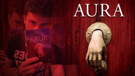 libro aura rese 241 a aura carlos fuentes quinonava youtube