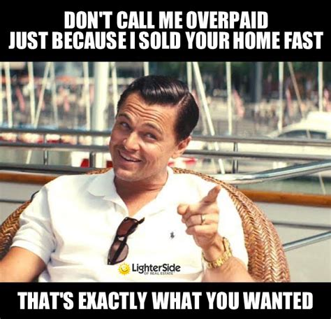 Biggest Internet Memes - 20 funniest memes that real estate agents can relate to