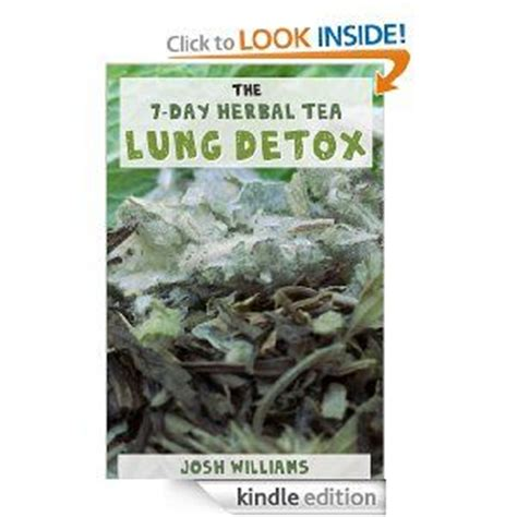 Detox Miracle Sourcebook Kindle by The 7 Day Herbal Tea Lung Detox Ebook Josh