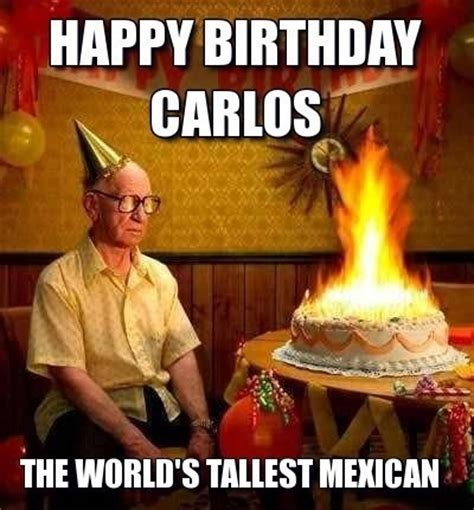 Mexican Happy Birthday Meme - funny mexican birthday memes images collection