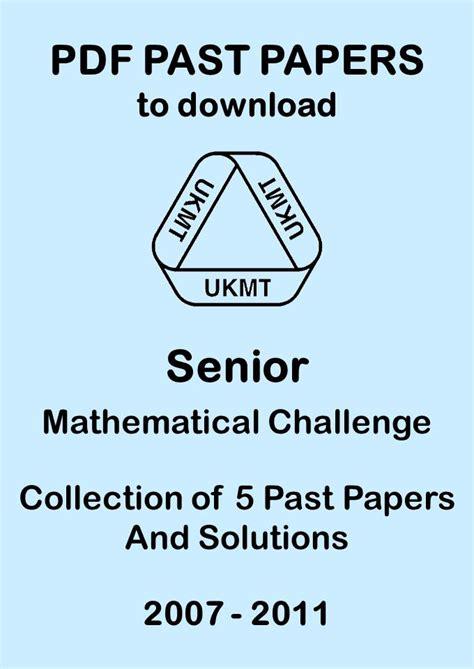 ukmt senior maths challenge senior maths challenge past papers ukmt