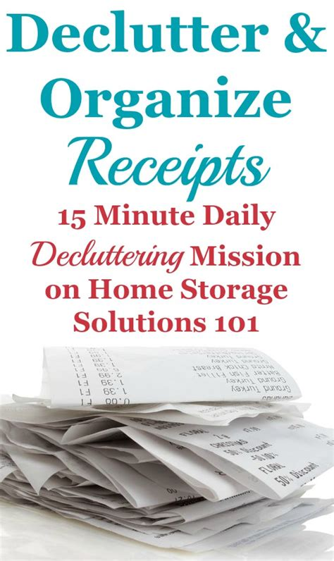 home storage solutions 101 organized home how to declutter organize receipts