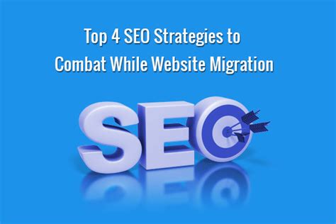 seo strategies for new website 2015 best seo service top 4 seo strategies to combat while website migration