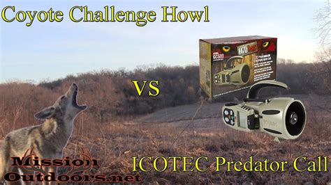coyote challenge call real coyote challenge howl and barks vs icotec gc500