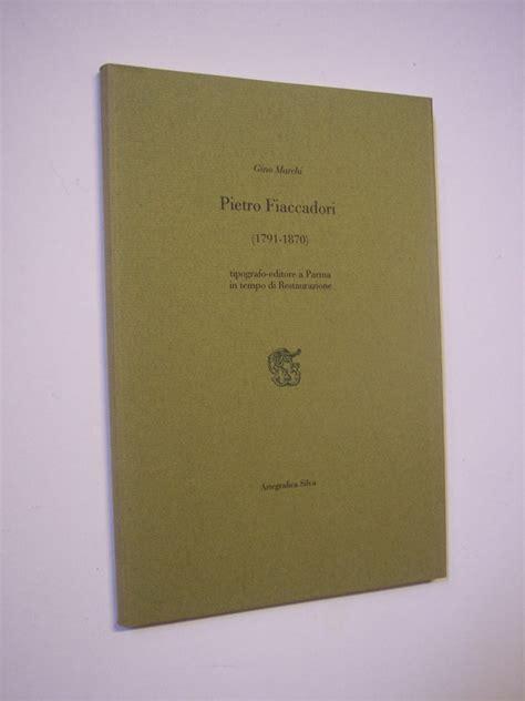 libreria fiaccadori parma bodoni e la tipografia a parma libreria palatina