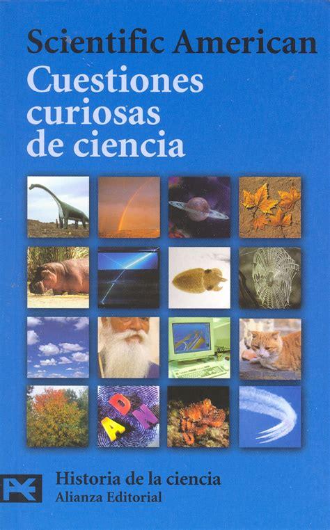 preguntas curiosas quimica libro cuestiones curiosas de ciencia 2007 36 cpi