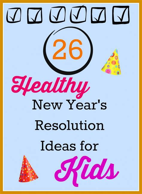 healthy new year s resolutions for kids