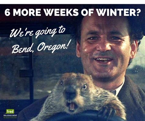 groundhog day x files bend and central oregon real estate fred real