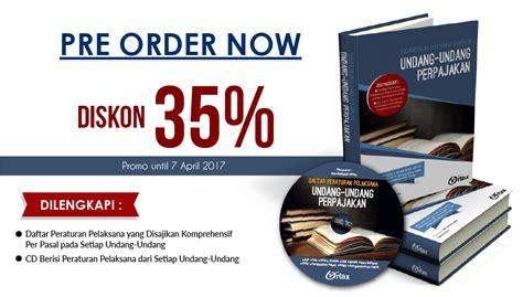 Diskon Order diskon 35 pre order susunan dalam satu naskah 10 sepuluh undang undang perpajakan
