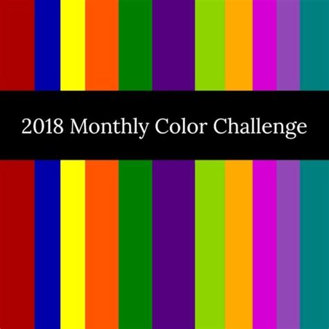 monthly colors 2018 monthly colour challenge bom official launch
