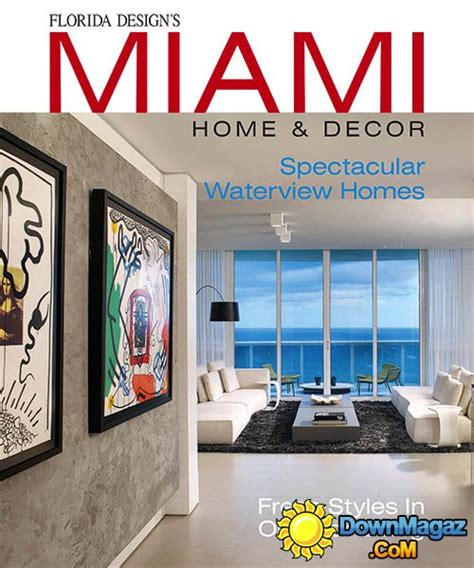 miami home design magazine miami home decor issue 12 1 2016 187 download pdf