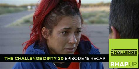 mtv the challenge recap mtv reality rhapup the challenge 30 episode 16