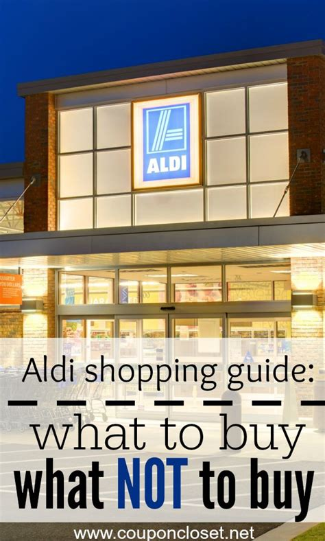 shopping guide where to buy aldi grocery store shopping guide what to buy and what