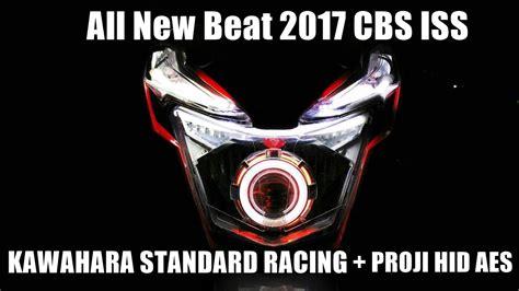 Lu Proji Honda Beat honda all new beat 2017 cbs iss kawahara std racing proji hid aes