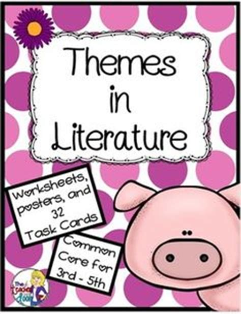 finding theme in literature literature assessment and finding the theme worksheets 4th grade lesson plan for
